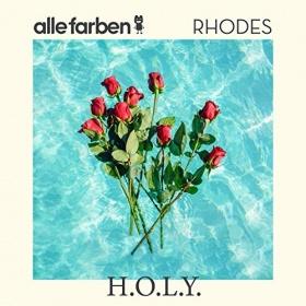 ALLE FARBEN & RHODES - H.O.L.Y.